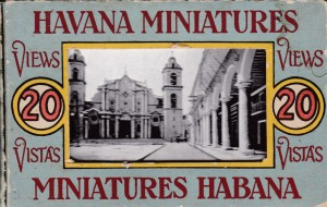 Havana Miniatures. Published by Curt Teich & Co., Chicago, Illinois. Circa 1920.