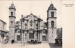 """Columbus Cathedral,"" Published by: G. C. Foster & Reynolds, Havana and New York. Circa 1898-1902."