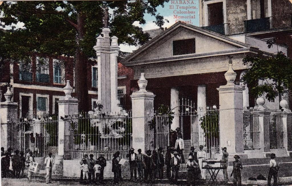 """""""HABANA. El Templete. Columbus Memorial Chapel."""" No publisher indicated. Circa 1902-1915."""