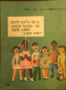 """To be educated is the only way to be free."" School notebook (Courtesy of Cuba Material)"
