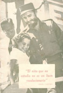 """The child that does not study is not a good revolutionary"" (Fidel Castro). Booklet (property of Ariana Hernandez-Reguant)"